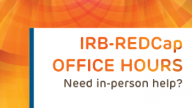 IRB and REDCap Office Hours