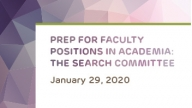 Prep for Faculty Positions in Academia