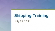July Shipping Training 2021