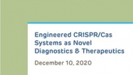Engineered CRISPR/Cas Systems as Novel Diagnostics and Therapeutics