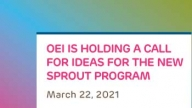 OEI Is Holding a Call for Ideas for Its New Sprout Program